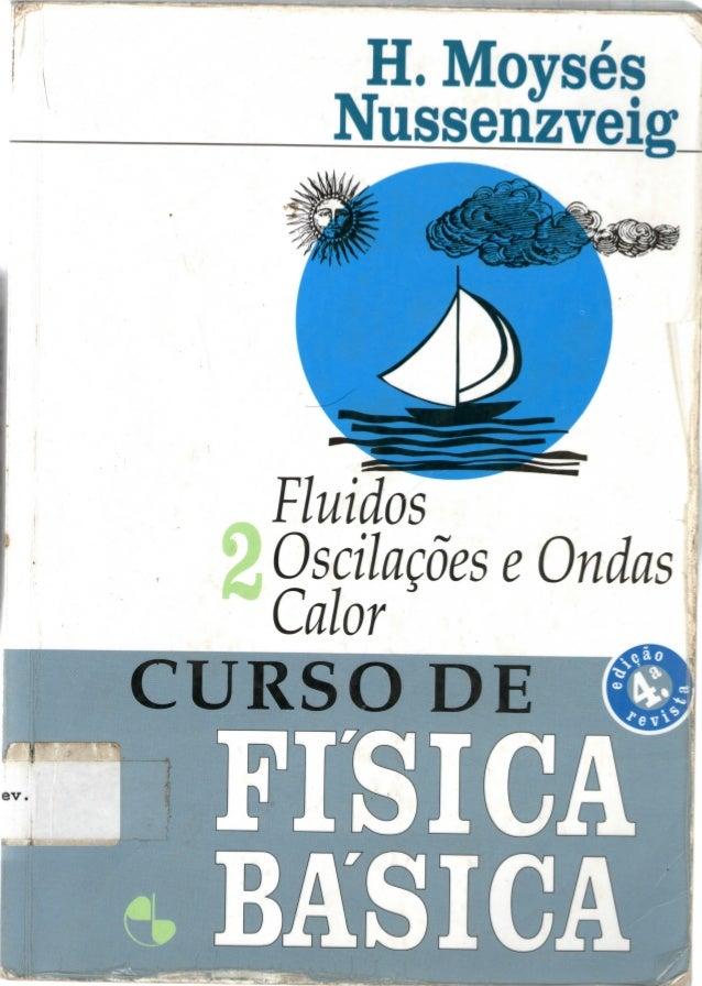 H. Moysés Fluidos 1 Oscilações e Ondas 1 Calor