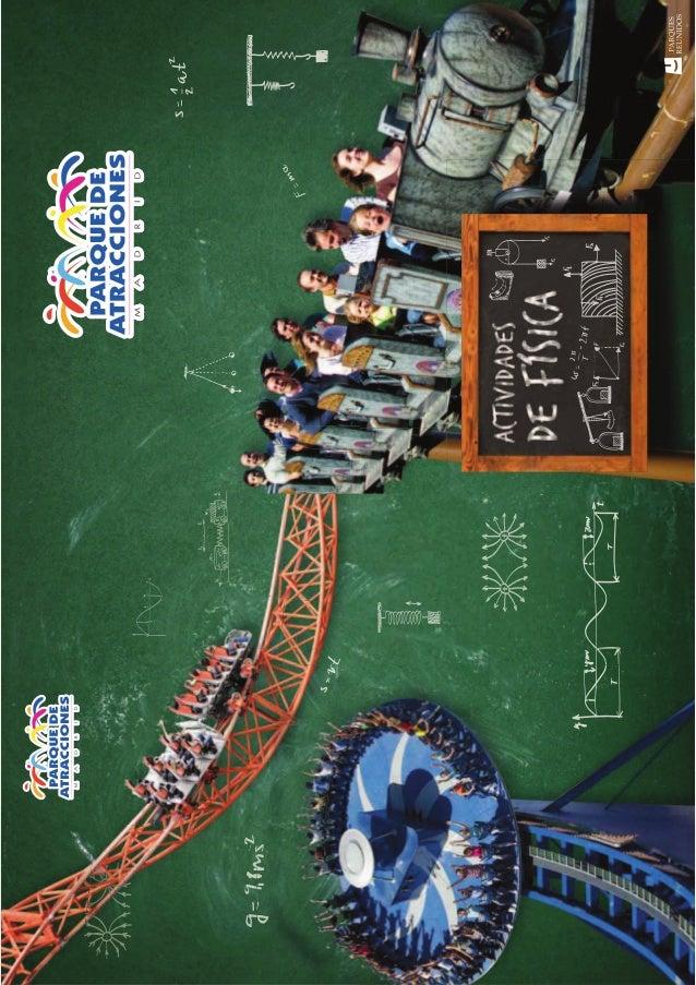 Cuaderno del Alumno. Disfruta de la física en el PARQUE DE ATRACCIONES de Madrid LA CLASE DE FÍSICA MÁS DIVERTIDA EJERCICI...