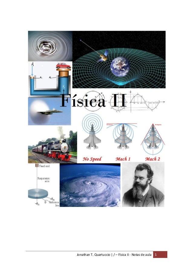 Jonathan T. Quartuccio   / – Física II - Notas de aula 1