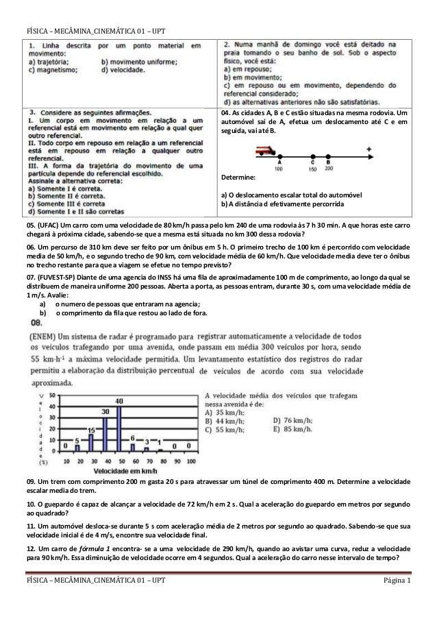 FÍSICA – MECÂMINA_CINEMÁTICA 01 – UPT Página 1 FÍSICA – MECÂMINA_CINEMÁTICA 01 – UPT 04. As cidades A, B e C estão situada...