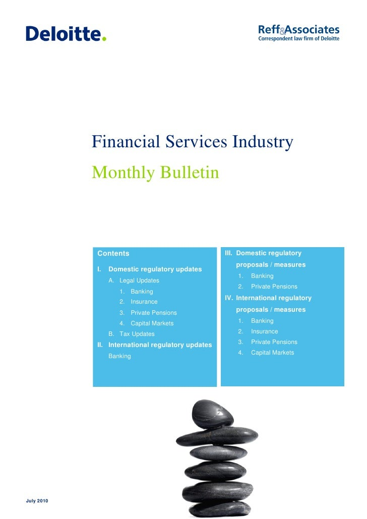 July 2010 Financial Services Industry Monthly Bulletin by Reff & Associates and Deloitte