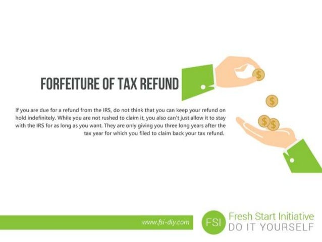 Fail to file your tax return and face scary consequences 5 forfeiture of tax refund solutioingenieria Gallery