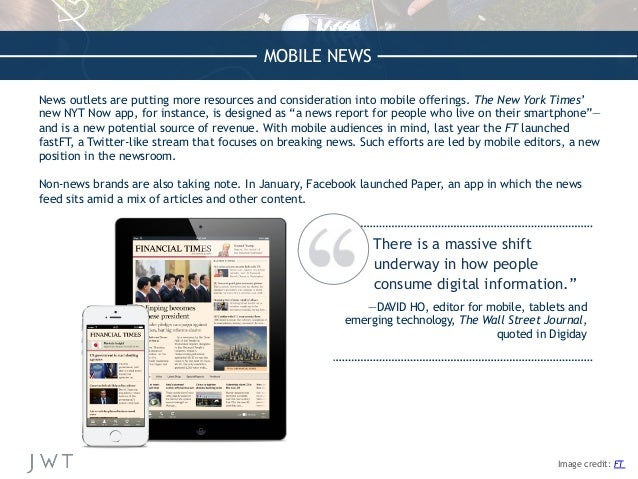 MOBILE NEWS News outlets are putting more resources and consideration into mobile offerings. The New York Times' new NYT N...
