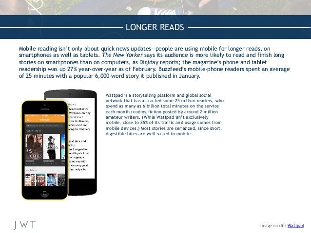 LONGER READS Mobile reading isn't only about quick news updates—people are using mobile for longer reads, on smartphones a...