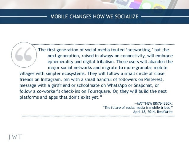 MOBILE CHANGES HOW WE SOCIALIZE