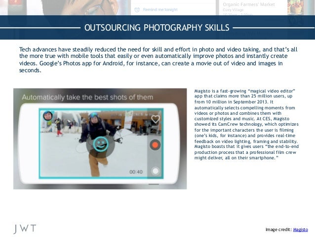 """OUTSOURCING PHOTOGRAPHY SKILLS Image credit: Magisto   Magisto is a fast-growing """"magical video editor"""" app that claims ..."""