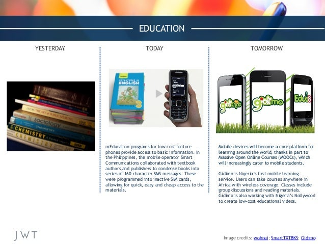mEducation programs for low-cost feature phones provide access to basic information. In the Philippines, the mobile operat...