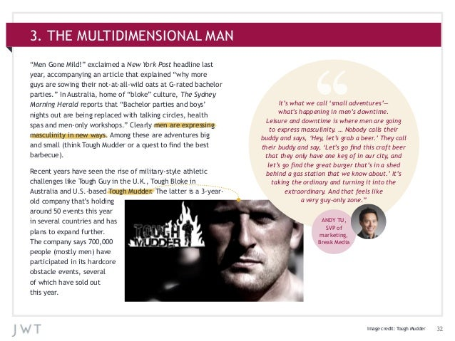 """323. THE MULTIDIMENSIONAL MAN""""Men Gone Mild!"""" exclaimed a New York Post headline lastyear, accompanying an article that ex..."""