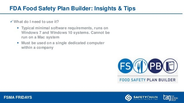 FSMA Fridays May 2018, FDA Food Safety Plan Builder - Tips