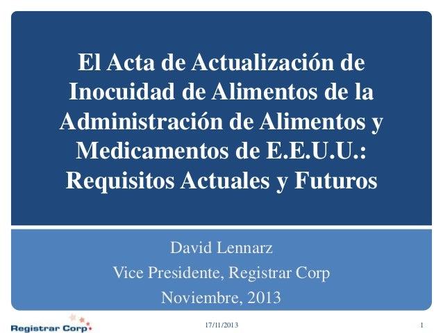 El Acta de Actualización de Inocuidad de Alimentos de la Administración de Alimentos y Medicamentos de E.E.U.U.: Requisito...