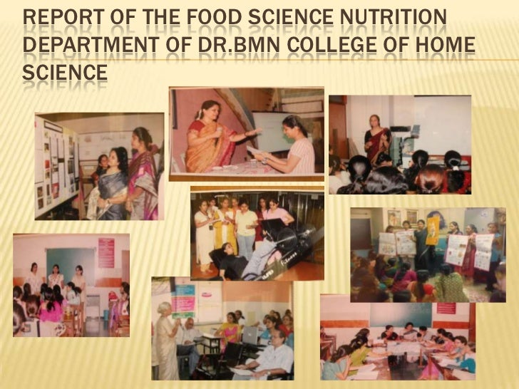 Report of the Food Science Nutrition Department OF DR.BMN College of Home Science<br />