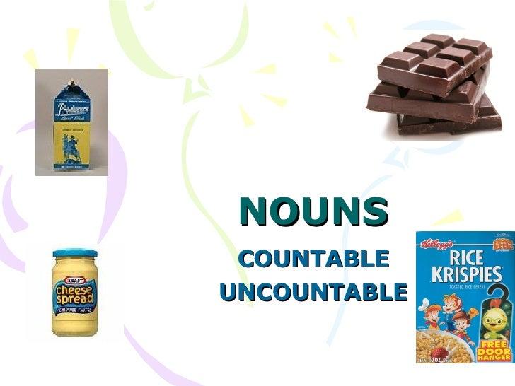 NOUNS COUNTABLE UNCOUNTABLE