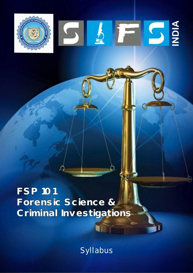 FSP 101 Forensic Science & Criminal Investigations  Syllabus