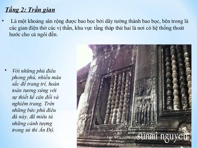 Tầng 2: Trần gian  • Là một khoảng sân rộng được bao bọc bởi dãy tường thành bao bọc, bên trong là  các gian điện thờ các ...