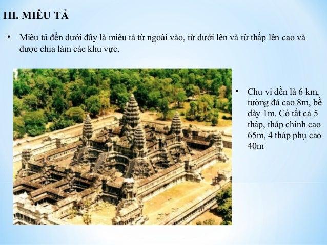 III. MIÊU TẢ  • Miêu tả đền dưới đây là miêu tả từ ngoài vào, từ dưới lên và từ thấp lên cao và  được chia làm các khu vực...