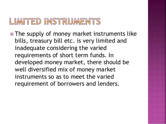 features of developed money market