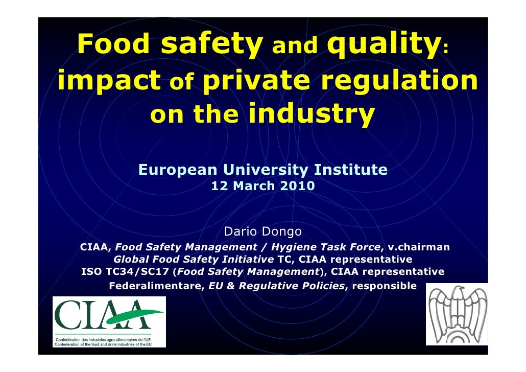 Food safety and quality: impact of private regulation      on the industry            European University Institute       ...