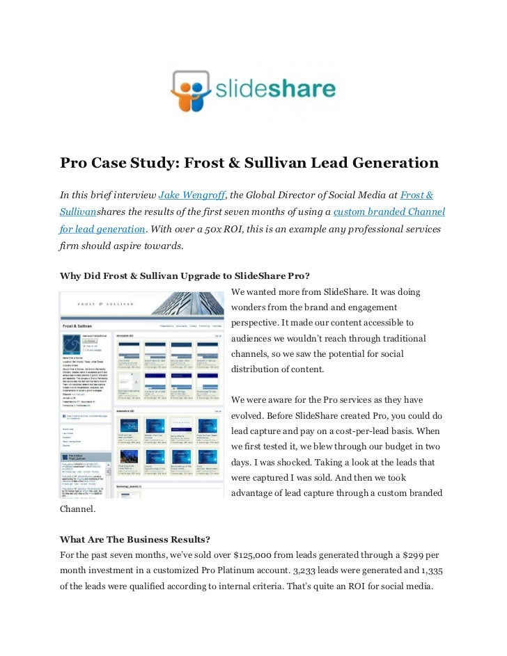 Pro Case Study: Frost & Sullivan Lead GenerationIn this brief interview Jake Wengroff, the Global Director of Social Media...