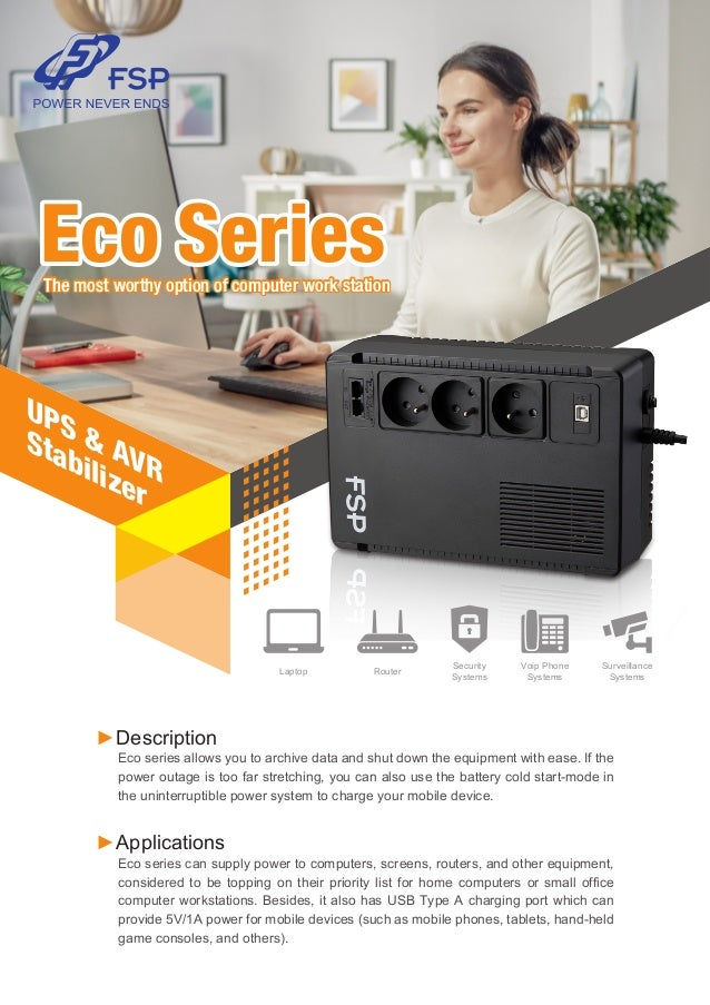 Eco SeriesThe most worthy option of computer work stationThe most worthy option of computer work station Eco Series UPS & ...