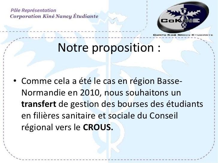 Notre proposition :• Comme cela a été le cas en région Basse-  Normandie en 2010, nous souhaitons un  transfert de gestion...