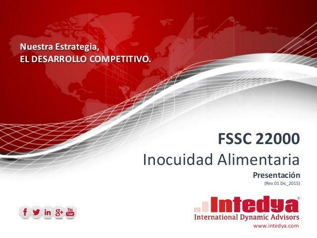 ISO 14001:2004 OHSAS 18001:2007 INTEGRAR: Fusionar N partes, obteniendo un todo, que incluye partes comunes y partes espec...
