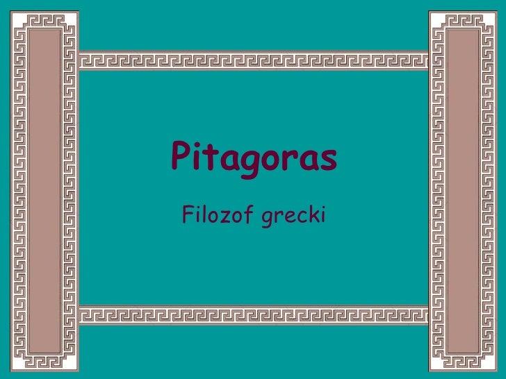 Pitagoras Filozof grecki