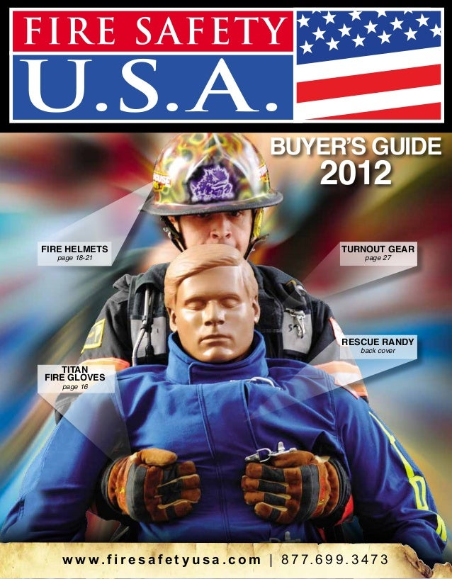 BUYER'S GUIDE  2012  page 18-21  TURNOUT GEAR page 27  RESCUE RANDY back cover  TITAN FIRE GLOVES page 16  w w w . f i r e...