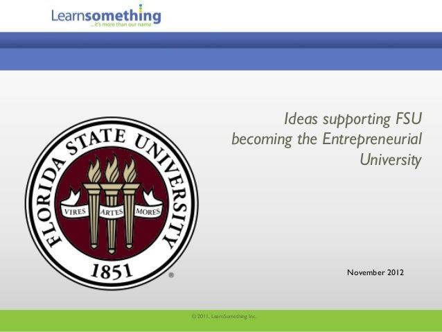 Ideas supporting FSU                becoming the Entrepreneurial                                  University              ...