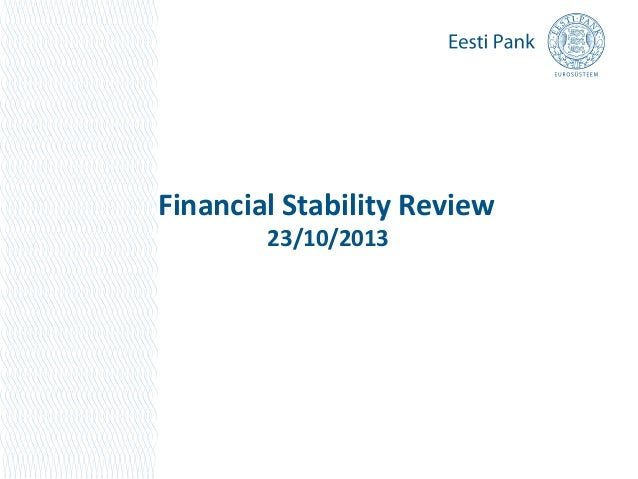 Financial Stability Review 23/10/2013  1