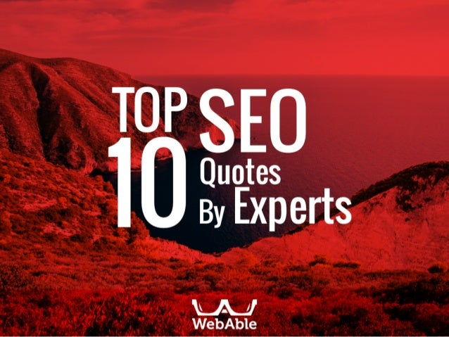 Top 10 Seo Quotes By Experts