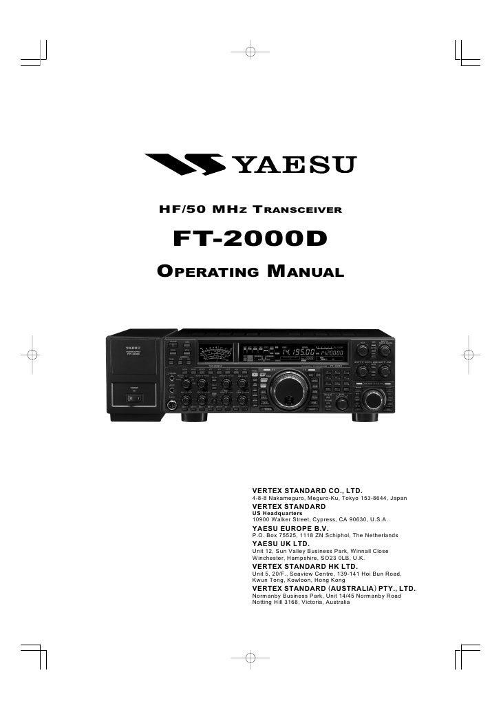 HF/50 MHZ TRANSCEIVER    FT-2000D OPERATING MANUAL               VERTEX STANDARD CO., LTD.           4-8-8 Nakameguro, Meg...