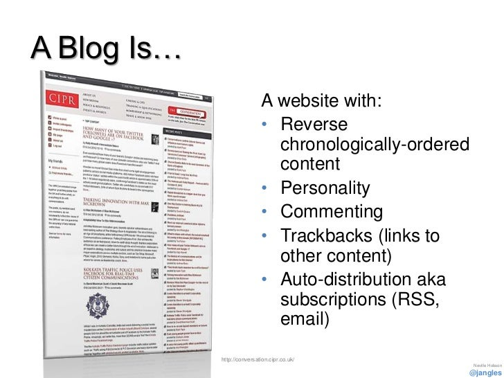 A Blog Is…                             A website with:                             • Reverse                              ...