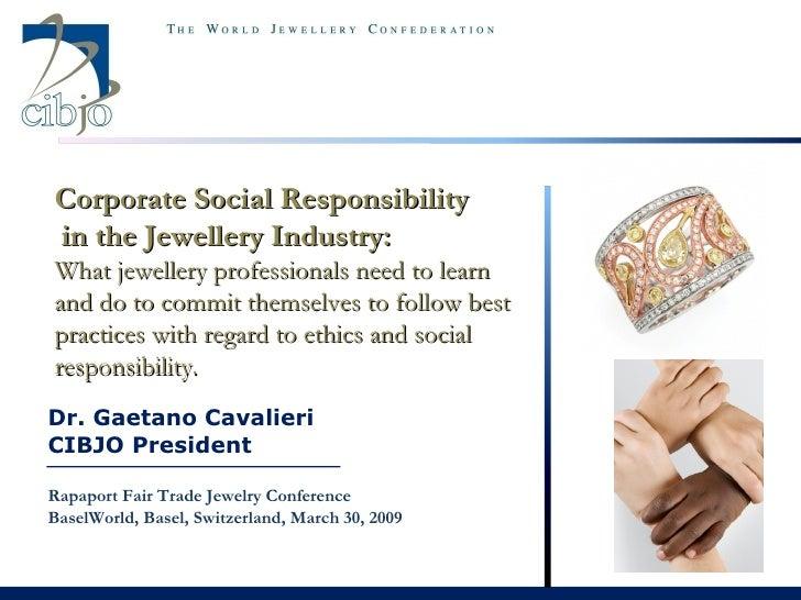 Dr. Gaetano Cavalieri CIBJO President Rapaport Fair Trade Jewelry Conference BaselWorld, Basel, Switzerland, March 30, 200...