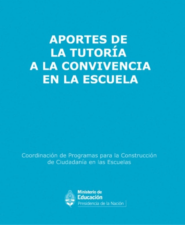 APORTES DE LA TUTORÍA A LA CONVIVENCIA EN LA ESCUELA COORDINACIÓN DE PROGRAMAS