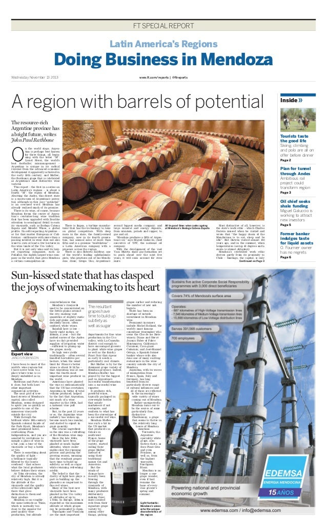 FT SPECIAL REPORT  Latin America's Regions  Doing Business in Mendoza Wednesday November 13 2013  www.ft.com/reports   @ft...