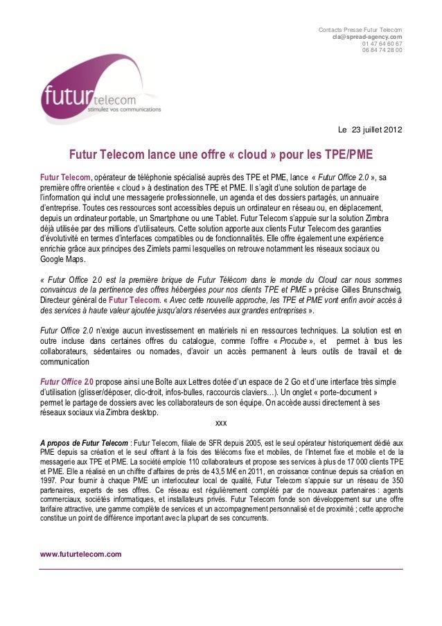 Contacts Presse Futur Telecom                                                                                             ...