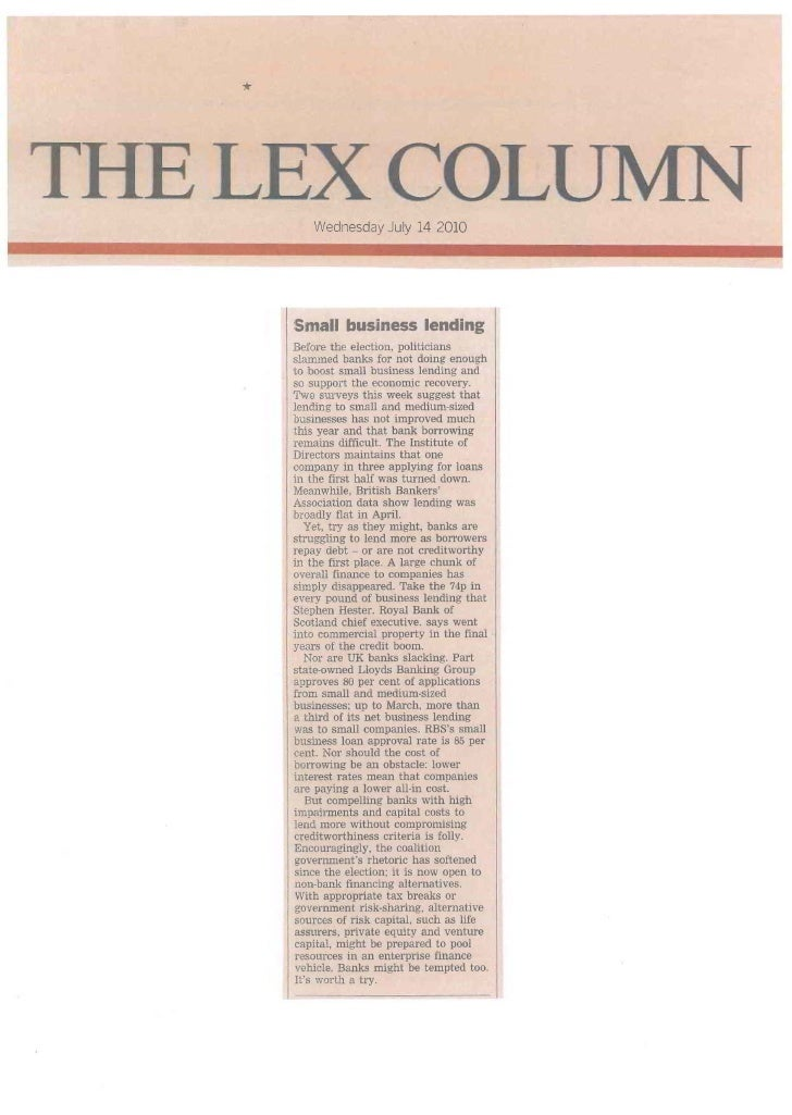 *THELEXCOLUWednesday July 14 2010       Small business lending       Before the election, politicians       slammed banks ...