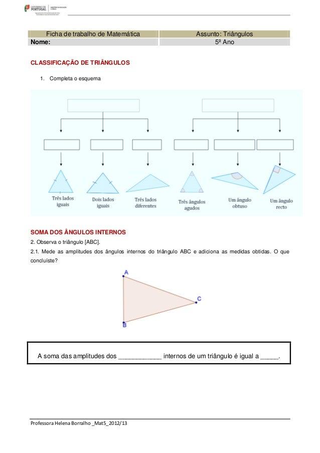 Ficha de trabalho de Matemática                            Assunto: TriângulosNome:                                       ...