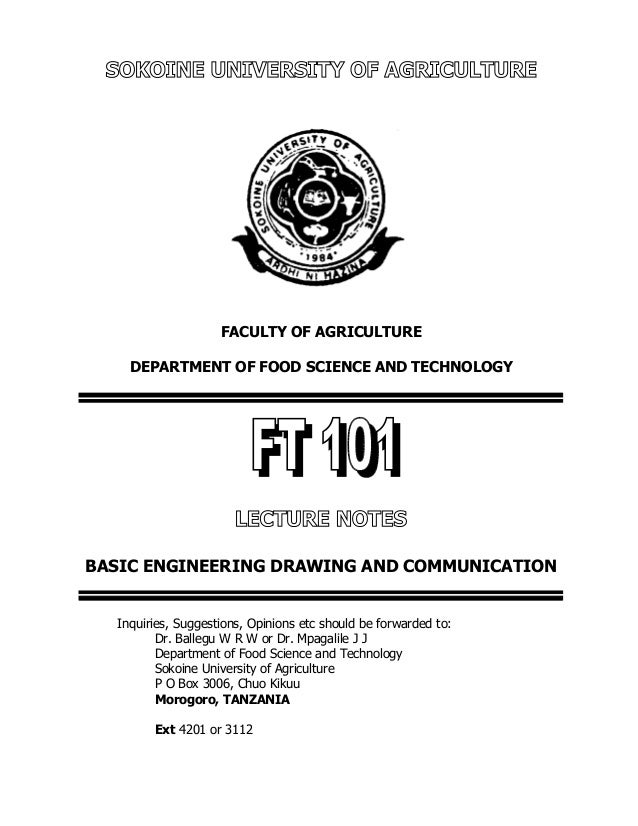 SOKOINE UNIVERSITY OF AGRICULTURE FACULTY OF AGRICULTURE DEPARTMENT OF FOOD SCIENCE AND TECHNOLOGY LECTURE NOTES BASIC ENG...