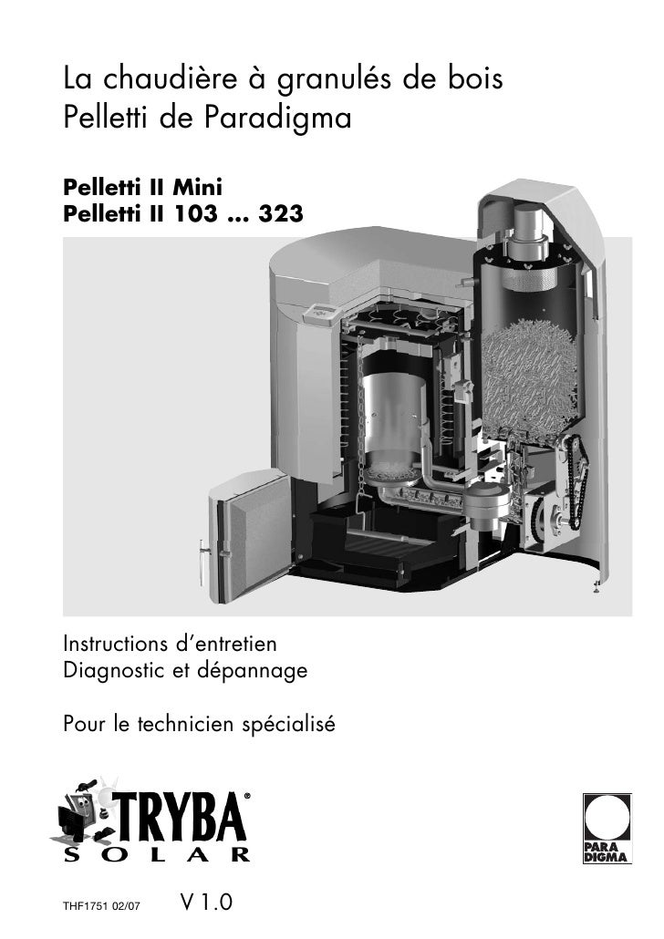 La chaudière à granulés de bois Pelletti de Paradigma  Pelletti II Mini Pelletti II 103 ... 323     Instructions d'entreti...