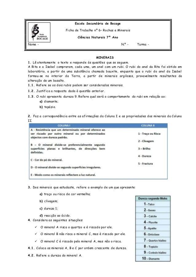 Escola Secundária de Bocage Ficha de Trabalho nº 6– Rochas e Minerais Ciências Naturais 7º Ano Nome - N.º - Turma - MINERA...