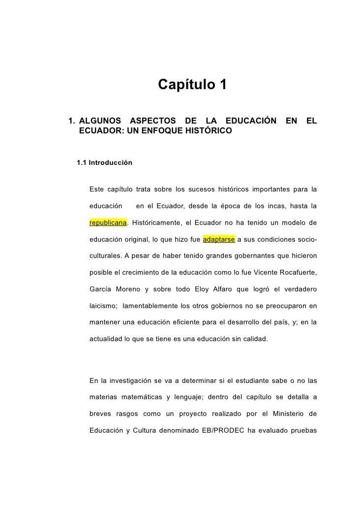 Capítulo 1  1. ALGUNOS ASPECTOS DE LA EDUCACIÓN                             EN    EL    ECUADOR: UN ENFOQUE HISTÓRICO    1...