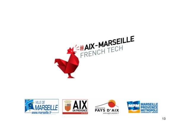 Présentation : La French Tech à Aix-Marseille [MaJseptembre]