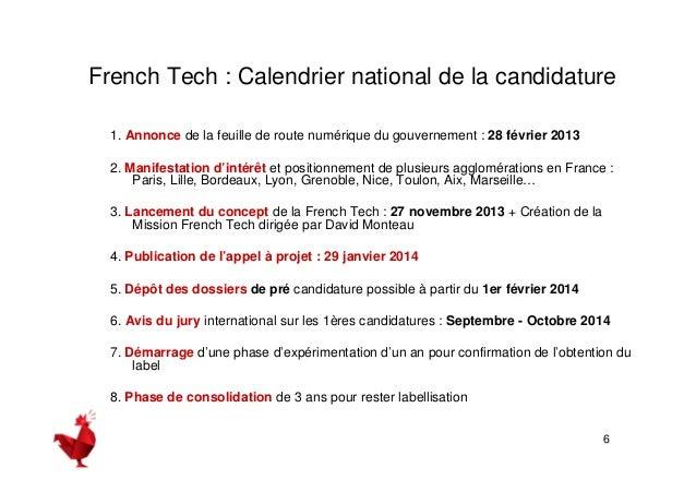 Genèse du projet Aix-Marseille French Tech  7  Constitution d'un groupe de travail technique avec la conviction commune à ...