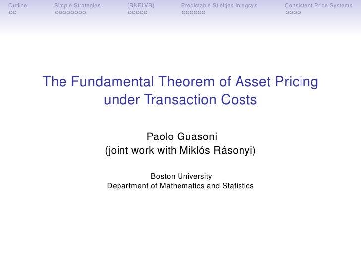 Outline    Simple Strategies        (RNFLVR)       Predictable Stieltjes Integrals   Consistent Price Systems             ...