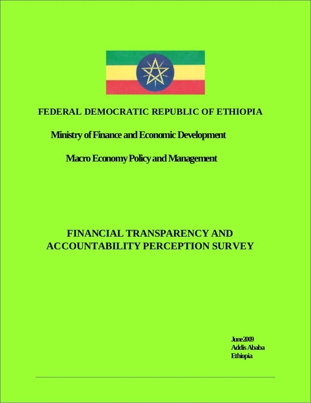 FEDERAL DEMOCRATIC REPUBLIC OF ETHIOPIA  Ministry of Finance and Economic Development     Macro Economy Policy and Managem...