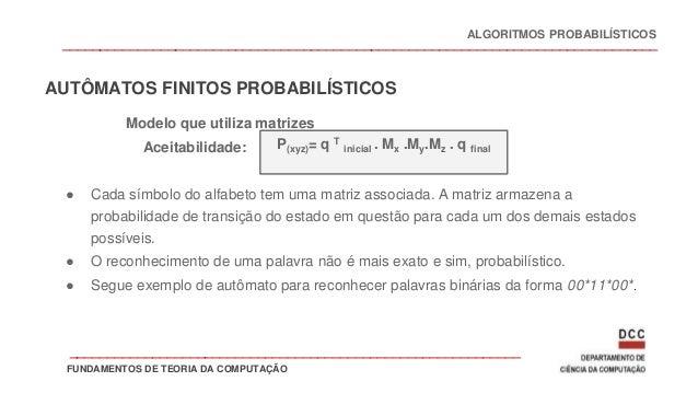 _______________________________________________________________________________ Modelo que utiliza matrizes Aceitabilidade...