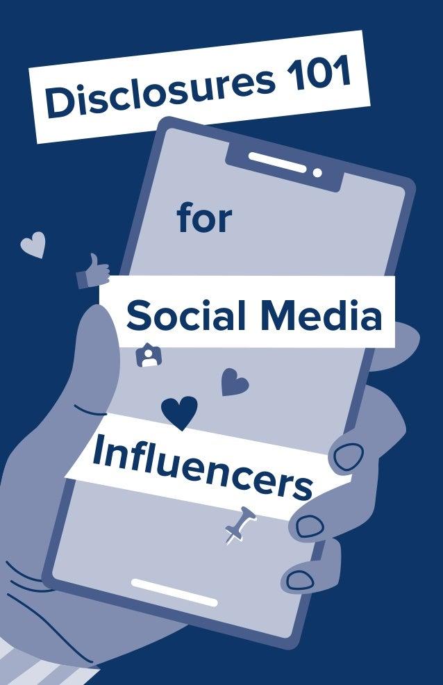 Disclosures 101 Social Media Influencers for