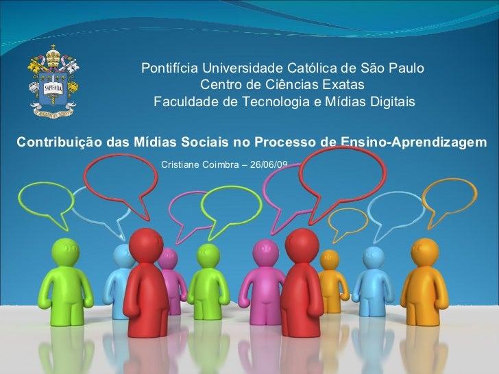 Pontifícia Universidade Católica de São Paulo                             Centro de Ciências Exatas                   Facu...