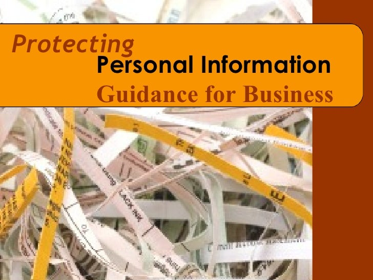 Protecting   Personal Information Guidance for Business